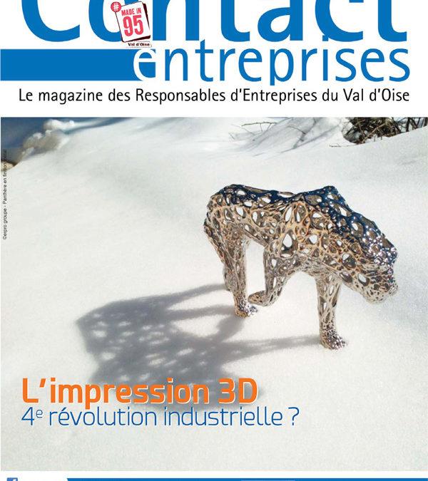Contact Entreprises s'intéresse à l'impression 3D